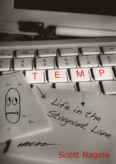 temp life in the stagnant lane scott nagele